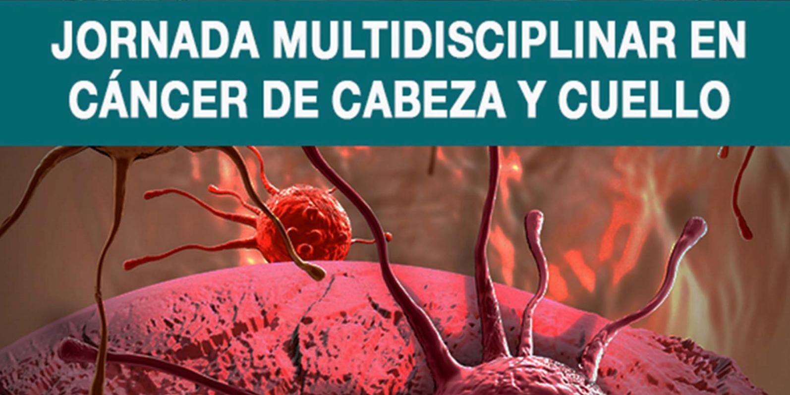 Jornada Multidisplinar en Cáncer de Cabeza y Cuello