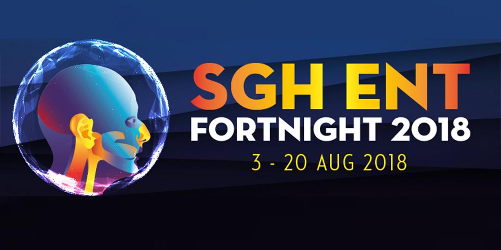 SGH ENT Fortnight 2018