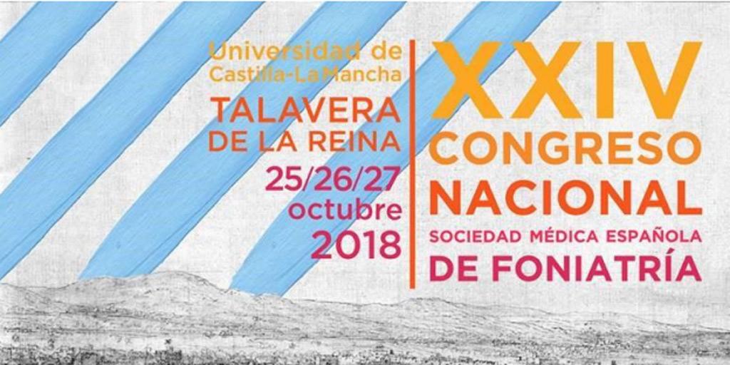 XXIV Congreso nacional sociedad médica española de foniatria